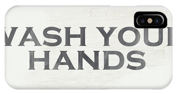 Farm iPhone Case - Wash Your Hands Modern Farm Sign- Art By Linda Woods by Linda Woods