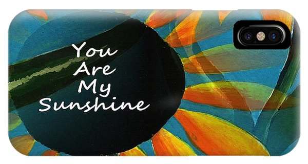 You Are My Sunshine - Typography IPhone Case