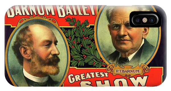 Barnum And Bailey iPhone Case - 1908 Barnum And Bailey Greatest Show On Earth by Movie Poster Prints