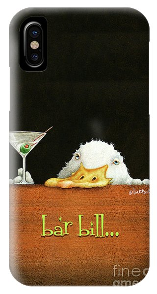 Bar Bill... IPhone Case