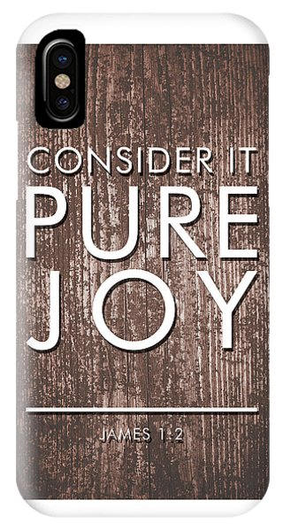 Consider It Pure Joy - James 1 2 - Bible Verses Art IPhone Case