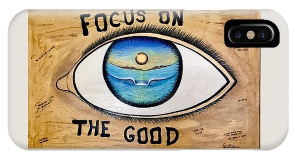 Focus On The Good IPhone Case
