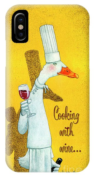 Cooking With Wine... IPhone Case