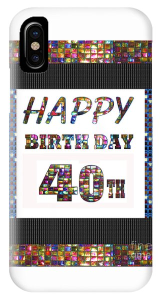 40th Happy Birthday Greeting Cards Pillows Curtains Phone Cases Tote By Navinjoshi Fineartamerica IPhone Case