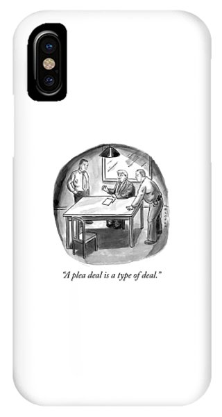 A Plea Deal Is A Type Of Deal IPhone Case