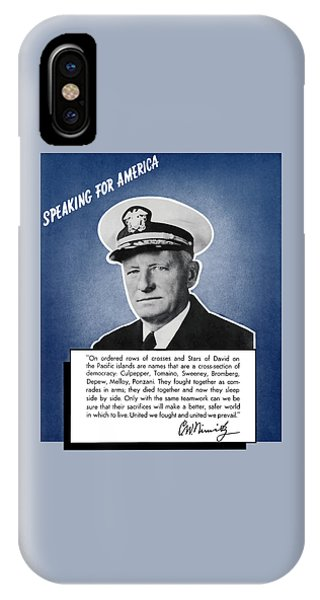 World War Two iPhone Case - Admiral Nimitz Speaking For America by War Is Hell Store