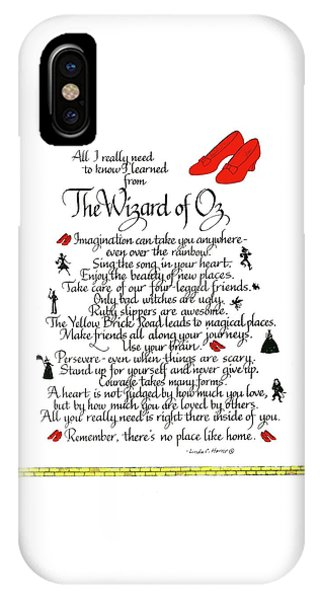 Wizard iPhone X / XS Case - All I Need To Know I Learned From The Wizard Of Oz by Linda Harris