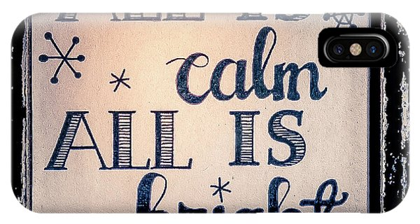 IPhone Case featuring the photograph All Is Calm by Allin Sorenson