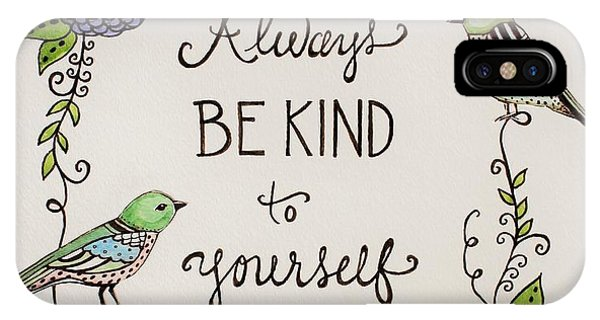 Always Be Kind To Yourself IPhone Case