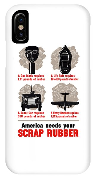 World War Two iPhone Case - America Needs Your Scrap Rubber by War Is Hell Store