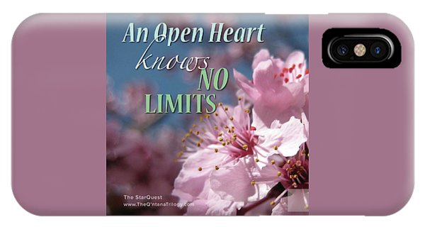 An Open Heart Knows No Limits IPhone Case