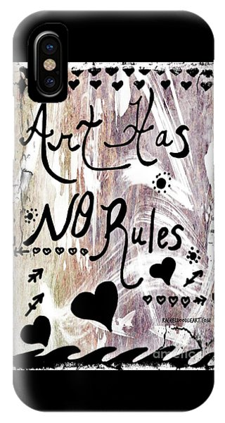 Art Has No Rules IPhone Case