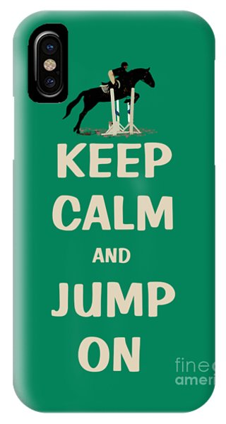 Keep Calm And Jump On Horse IPhone Case