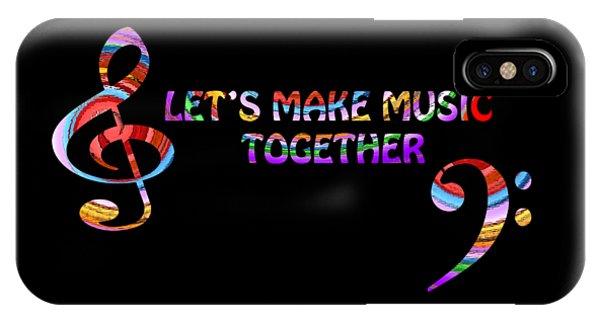 Let's Make Music Together IPhone Case