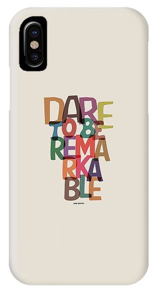 Inspirational iPhone Case - Dare To Be Jane Gentry Motivating Quotes Poster by Lab No 4