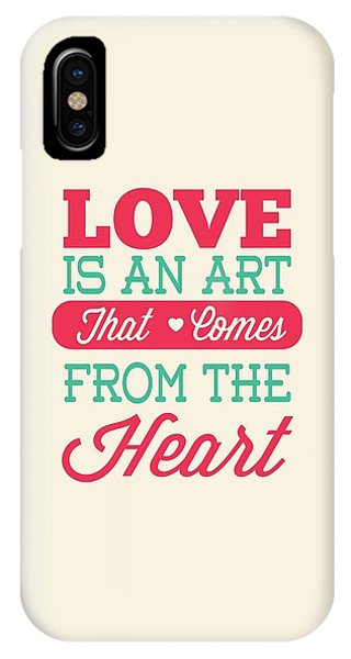 Love Is An Art That Comes From The Heart Valentines Day Special Quotes Poster IPhone Case