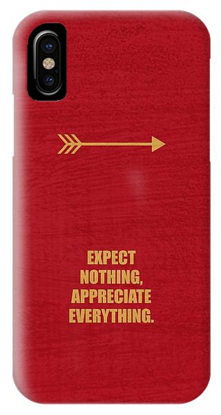 Expect Nothing, Appreciate Everything Inspirational Quotes Poster IPhone Case