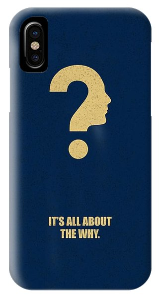Its All About The Why Inspirational Quotes Poster IPhone Case