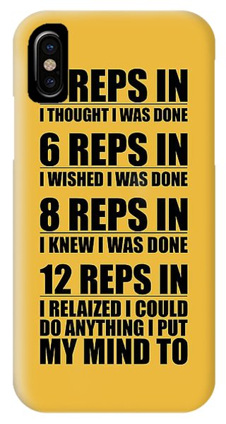 Workout iPhone Case - 12 Reps In I Relaized I Could Do Anthing I Put My Mind Gym Quotes Poster by Lab No 4