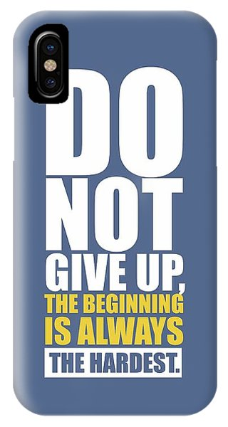 Workout iPhone Case -  Do Not Give Up Gym Quotes Poster by Lab No 4