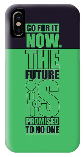 Workout iPhone Case - Go For It Now Gym Quotes Poster by Lab No 4