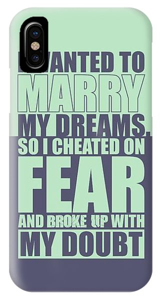 Workout iPhone Case -  I Wanted To Marry My Dreams Gym Quotes Poster by Lab No 4