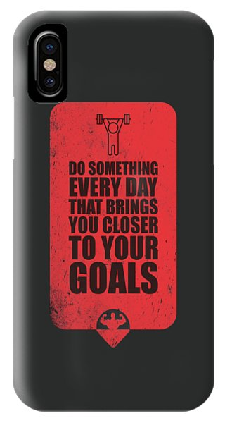 Workout iPhone Case - Do Something Every Day Gym Motivational Quotes Poster by Lab No 4