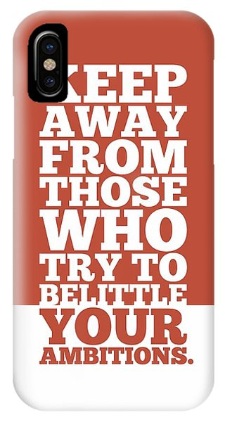 Workout iPhone Case - Keep Away From Those Who Try To Belittle Your Ambitions Gym Motivational Quotes Poster by Lab No 4