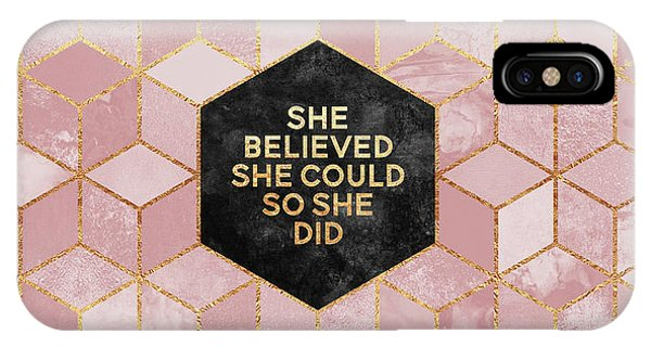 Quote iPhone Case - She Believed She Could by Elisabeth Fredriksson