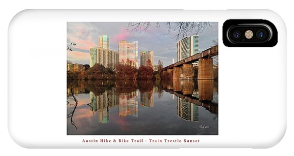 Austin Hike And Bike Trail - Train Trestle 1 Sunset Left Greeting Card Poster - Over Lady Bird Lake IPhone Case