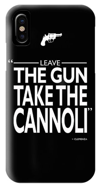 Leave The Gun Take The Cannoli IPhone Case