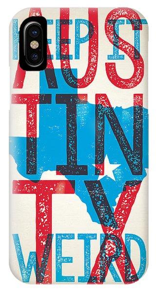 Concert iPhone Case - Austin Poster - Texas - Keep Austin Weird by Jim Zahniser