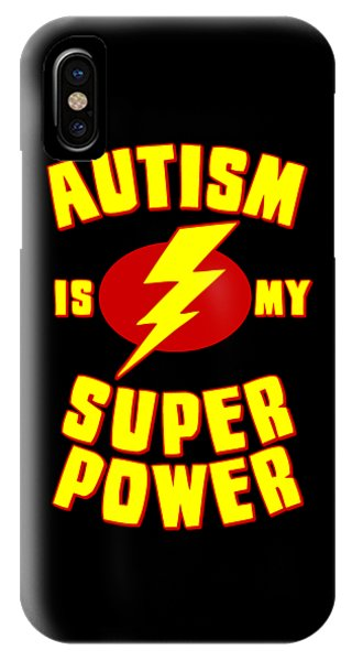 Autism Is My Superpower IPhone Case