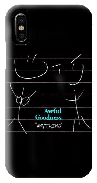 Awful Goodness - Anything IPhone Case