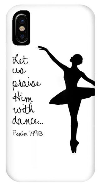 IPhone Case featuring the digital art Ballerina Praise by Nancy Ingersoll