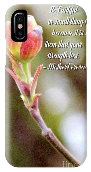 Be Faithful By Mother Teresa IPhone Case