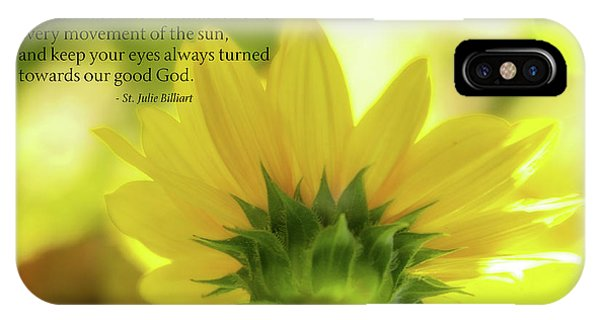 Sunflower iPhone Case - Be Like The Sunflower by Terry Davis