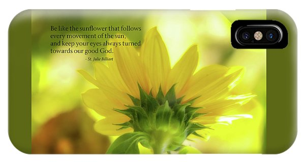 Be Like The Sunflower IPhone Case
