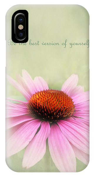 Be The Best Version Of Yourself IPhone Case