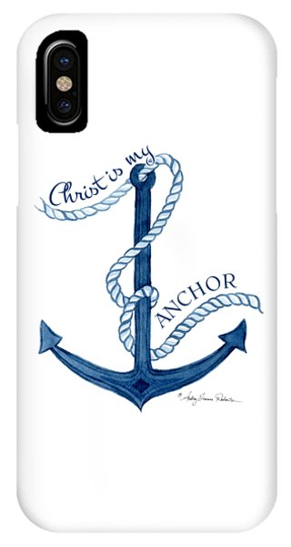 Cute iPhone Case - Beach House Nautical Ship Christ Is My Anchor by Audrey Jeanne Roberts