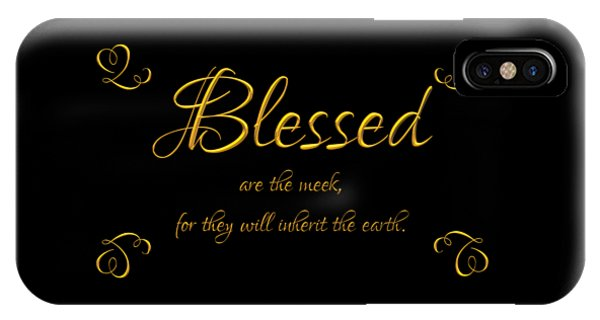 Beatitudes Blessed Are The Meek For They Will Inherit The Earth IPhone Case