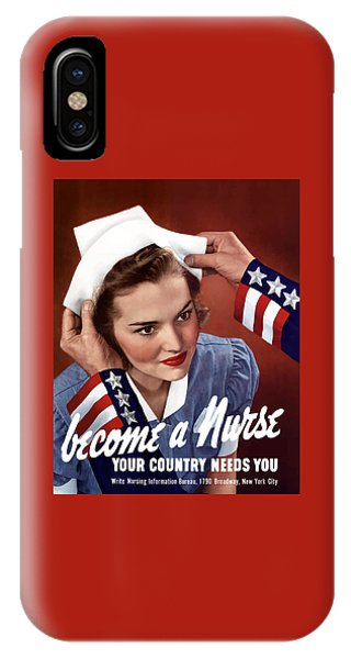 Political iPhone Case - Become A Nurse -- Ww2 Poster by War Is Hell Store