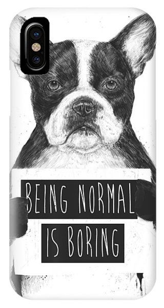 Black And White iPhone X Case - Being Normal Is Boring by Balazs Solti