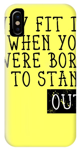 Office iPhone Case - Born To Stand Out by Melanie Viola