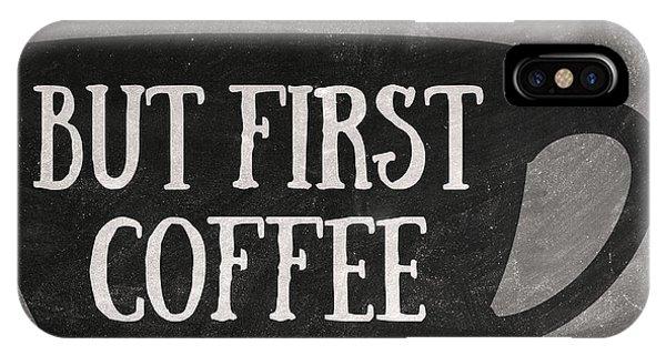 Office Decor iPhone Case - But First Coffee by Zapista Zapista