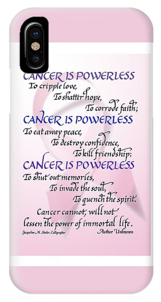 Cancer Is Powerless IPhone Case