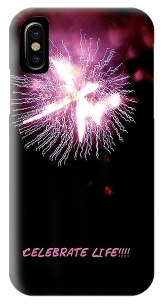 Celebrate Life IPhone Case