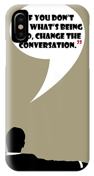 Change The Conversation - Mad Men Poster Don Draper Quote IPhone Case