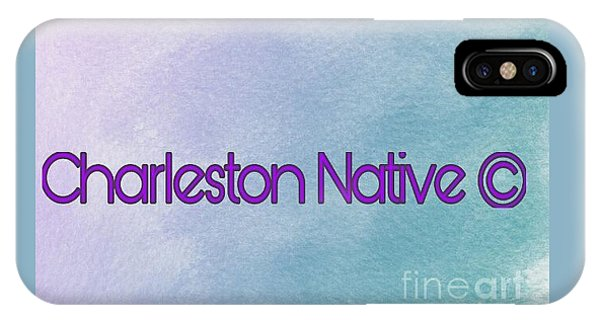 iPhone Case - Charleston Native Text 1 by Lisa Marie Towne