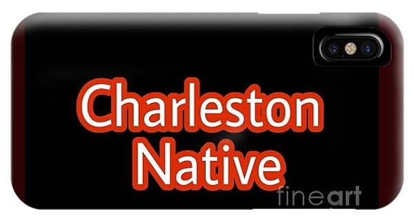 iPhone Case - Charleston Native Text 2 by Lisa Marie Towne